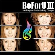 アニメ, その他 CD BeForUBeForU IIIBreaking Into The probability Changes
