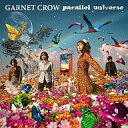 【中古】邦楽CD GARNET CROW/parallel universe