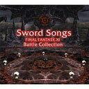 【中古】アニメ系CD Sword Songs FINAL FANTASY XI Battle Collections