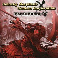 CD, その他 CD Parallelism Unlucky MorpheusUndead Corporation