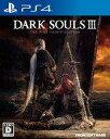 【中古】PS4ソフト DARK SOULS III -THE FIRE FADES EDITION- [通常版]