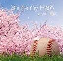 【中古】邦楽CD 石井杏奈 / You're my Hero【タイムセール】