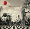 【中古】邦楽CD B'z / EPIC DAY[DVD付初回...