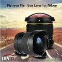 JINTU 8mm f/3.5 広角ウルトラ魚眼レンズ マニュアルレンズ Nikon一眼レフカメラ用 D7000 D7200 D