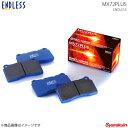 ENDLESS エンドレス ブレーキパッド MX72PLUS フロント スプ...