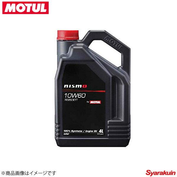 オイル, エンジンオイル 11109141 1 MOTUL 4 NISMO 10W60 RB26DETT 10W60 4L 1
