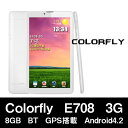 【7インチ 7型】Colorfly E708 3G 8GB BT GPS搭載 Android4.2【android tablet/タブレット PC 本体】