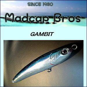 【MadcapBros】マッドキャップブロスGAMBIT180N