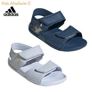 アディダス adidas サンダル キッズ 子ども KIDS AltaSwim C F34782/F34784 子供靴 男の子 女の子 プール 海水浴 水遊び レジャー 19SS