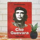ブリキ看板 チェ・ゲバラ 赤2 ポスター インテリア チェゲバラ キューバ革命 政治家 偉人 グッズ 小物 アメリカン雑貨