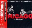 シカゴ ロンドン・キャスト(国内盤CD)