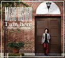 田代万里生 「I am here 〜Musical selection〜」 (CD)