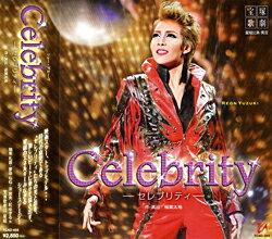 【宝塚歌劇】 Celebrity 【中古】【CD】