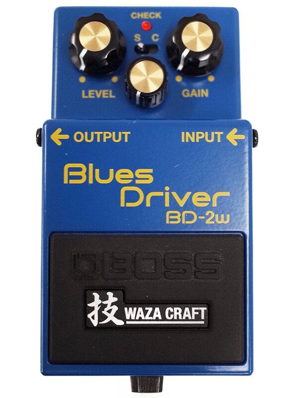 【BOSS】ボス『技 WAZA CRAFT ブルースドライバー』BD-2w コンパクトエフェクター 1週間保証【中古】