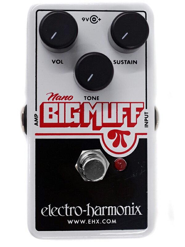 【electro-harmonix】エレクトロハーモニックス『ファズ』nano BIG MUFF エフェクター 1週間保証【中古】