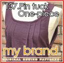 ◎たけみやオリジナルパターン『T-37.ピンタックワンピース』【ゆうメール対応しています:ご希望の場合は配送方法をメール便に変更してください】【生地 布 手芸 型紙 レシピ 大人 my brand】
