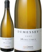 【決算処分セール!】メルキュレイ・ブラン [2005] ドゥメセ <白> <ワイン/ブルゴーニュ>【当店通常税込3985円】
