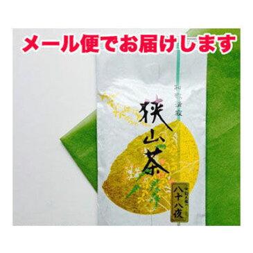 鈴木園 【メール便対応】狭山茶 八十八夜(100g) SZK-657026