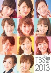 TBS女子アナウンサーカレンダー2013年TBS女子アナウンサー カレンダー 2013年カレンダー 平...