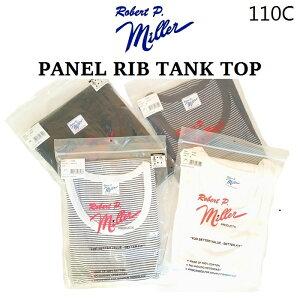 Robert P.Miller メンズ パネルリブ タンクトップ 綿100% 110C ロバート P ミラー アンダーウェア