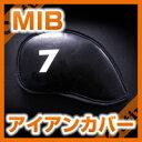 第5のアイアンカバー発進/単品用/高級感、落ち着き感ならエムアイビー『MIB』/1色のブラックだけ/19番手に対応!3個でネコポスサービス…