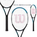 ウイルソン Wilson テニスラケット ウルトラ ツアー 95JP カウンターヴェイル V3.0 ULTRA TOUR 95JP CV V3.0 WR038411