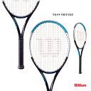 ウイルソン Wilson テニスラケット ウルトラ 100 S V3.0 ULTRA 100 S V3.0 WR043411