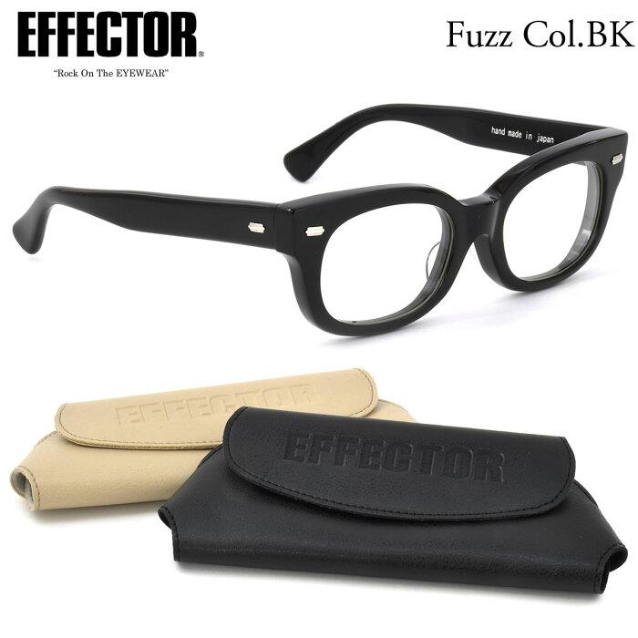 EFFECTOR エフェクター 眼鏡 メガネ フレーム fuzz BK 52サイズ エフェクター EFFECTOR ファズ UVカット仕様伊達メガネレンズ付 日本製 メンズ レディース