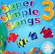 【スーパーシンプルソングズCD3】送料無料!【Super Simple Song...