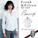 楽天【正規取扱店】Frank&Eileen BARRYレディースシャツ WTP CLASSIC COTTON POPLIN WHITE (フランクアンドアイリーン バリー)