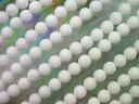 天然石ビーズ ホワイトジェイド 翡翠丸玉6mm・1連40cm60個前後