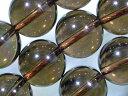 天然石ビーズ スモーキークオーツ丸玉12mm・5個