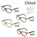 【国内正規品】Chloe(クロエ)メガネ眼鏡フレームのみCE2655001218315603レディースアジアンフィット【送料無料(※北海道・沖縄は1,000円)】