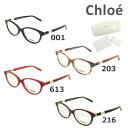 【国内正規品】 Chloe (クロエ) メガネ 眼鏡 フレーム のみ CE2678A 001 203