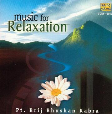 cd music for Relaxation Pt.Brij Bhushan Kabra Saregama / RPG レビューでタイカレープレゼント あす楽
