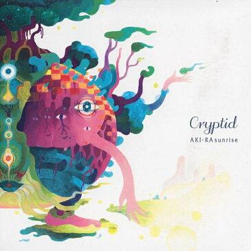AKI-RA sunrise Criptid CD / ヒーリング スピリチュアル ハングドラム ディジュリドゥ cd レビューでタイカレープレゼント あす楽