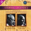 Eternal Legends 2 - Pt.Bhimsen Joshi&Pt.Jasraj / インド古典 声楽 CD cd あす楽