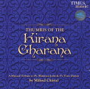 THUMRIS OF THE Kirana Charana / インド古典音楽 声楽 cd あす楽