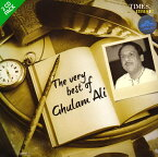 The very best of Ghulam Ali / TIMES music インド音楽CD ボーカル 民族音楽