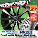 205/60R16 HIFLY ハイフライ HF201 エイチエフ ニイマルイチ EuroSpeed BL10 Army Black Clear ユーロスピード BL10 アーミーブラッククリア サマータイヤホイール4本セット