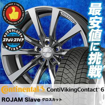 245/45R18 CONTINENTAL コンチネンタル ContiVikingContact6 コンチバイキングコンタクト6 ROJAM Slave ロジャム スレイヴ スタッドレスタイヤホイール4本セット