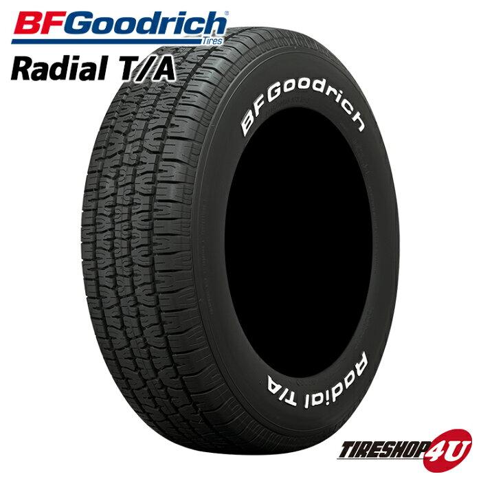 2020年製 送料無料 BFGoodrich Radial T/A 225/70R15 グッドリッチ ラジアル TA ホワイトレター サマータイヤ ラジアルタイヤ 単品 新品 1本価格 225/70-15