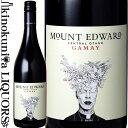 マウント エドワード ガメイ [2019] 赤ワイン ミディアムボディ 750ml / ニュージーランド サウス アイランド セントラル オタゴG.I. Mount Edward Gamay