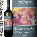 【SALE】アジィエンダ アグリコーラ トゥア リータ / ペルラート デル ボスコ ヴェルメンティーノ [2019] 白ワイン 辛口 750ml / イタリア トスカーナ スヴェレート Toscana I.G.T. Azienda Agricola Tua Rita Perlato del Bosco Toscana Vermentino
