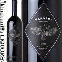 カステッロ ディ ボルゲリ / ヴァルヴァラ [2018] 赤ワイン フルボディ 750ml / イタリア トスカーナ D.O.C. BOLGHERI CASTELLO DI BOLGHERI VARVARA ガンベロ ロッソ 3ビッキエーリ ワイン アドヴォケイト 93点