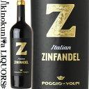 ポッジョ レ ヴォルピ / Z ジンファンデル [2019] 赤ワイン 750ml / イタリア プーリア州 Puglia IGP POGGIO LE VOLPI Z Zinfandel
