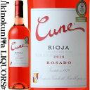 クネ ロサード [2016]ロゼワイン 辛口 750ml スペイン リオハ アルタ DOCa リオハCune Rioja Rosado...