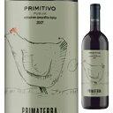 【6本~送料無料】プリミティーヴォ プーリア 2013 プリマテッラ 750ml Primitivo Puglia 2013 ...