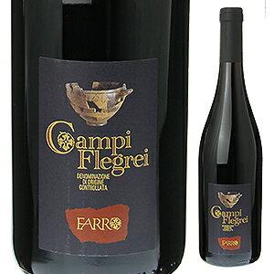 【6本〜送料無料】カンピ フレグレイ ピエディ ロッソ 2014 カンティーネ ファッロ 750ml [赤]Campi Flegrei Piedi Rosso Cantine Farro