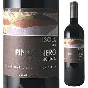 【6本〜送料無料】ピノ ネロ テッレ シチリア 2016 イゾラ 750ml [赤]Pinot Nero Terre Siciliane Isola